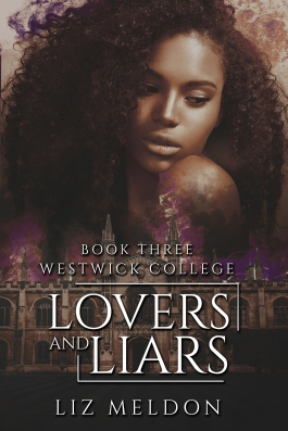Lovers and Liars: Westwick College (Lovers and Liars, #3) - Paranormal Romance